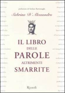 Il libro delle parole altrimenti smarrite - Sabrina D'Alessandro - copertina