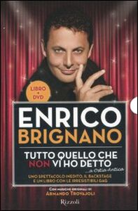 Foto Cover di Tutto quello che non vi ho detto... a Ostia antica. Con DVD, Libro di Enrico Brignano, edito da Rizzoli