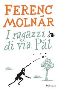 Libro I ragazzi di via Pál Ferenc Molnár