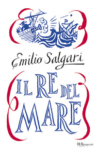 Il Il re del mare - Salgari Emilio - wuz.it