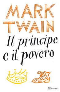 Libro Il principe e il povero Mark Twain