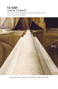 Libro Cori da «La Rocca» Thomas S. Eliot