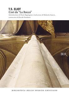 Cori da «La Rocca» - Thomas S. Eliot - copertina