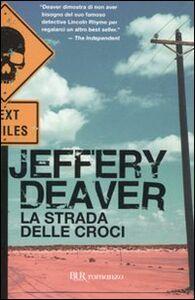 Libro La strada delle croci Jeffery Deaver