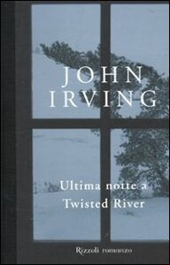 Libro Ultima notte a Twisted River John Irving