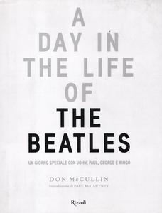 Libro Day in the Life of the Beatles. Un giorno speciale con John, Paul, George e Ringo (A) Don McCullin