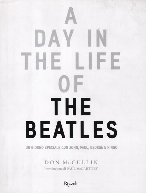 Day in the Life of the Beatles. Un giorno speciale con John, Paul, George e Ringo (A)