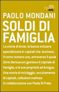 Libro Soldi di famiglia Paolo Mondani