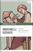 Libro Storia d'Italia. Vol. 1: L'Italia dei secoli bui. Il Medio Evo sino al Mille. Indro Montanelli Roberto Gervaso