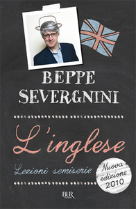 Libro L' inglese. Lezioni semiserie Beppe Severgnini