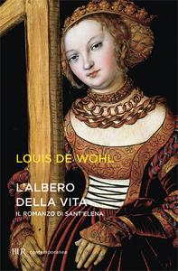 Libro L' albero della vita Louis De Wohl