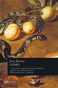 Foto Cover di Fedra, Libro di Jean Racine, edito da BUR Biblioteca Univ. Rizzoli