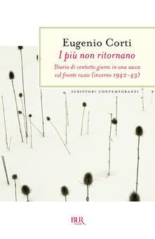I più non ritornano. Diario di ventotto giorni in una sacca sul fronte russo (inverno 1942-43).pdf