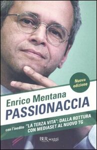 Libro Passionaccia Enrico Mentana