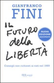 Il futuro della libertà. Consigli non richiesti ai nati nel 1989.pdf