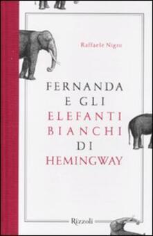 Radiospeed.it Fernanda e gli elefanti bianchi di Hemingway Image
