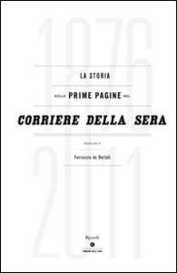 Libro La storia nelle prime pagine del Corriere della Sera (1876-2011)