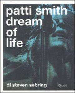 Patti Smith. Dream of life