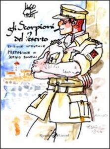 Gli Scorpioni del deserto. Ediz. integrale