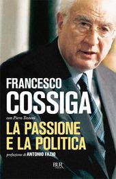 La passione e la politica