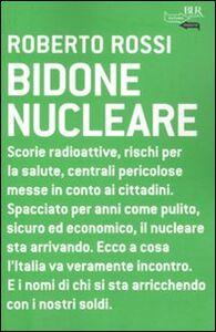 Libro Bidone nucleare Roberto Rossi
