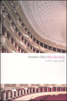 Mila alla Scala. Scritti 1955-1988.pdf