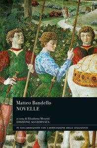 Libro Novelle Matteo Bandello