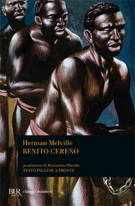 Foto Cover di Benito Cereno. Testo inglese a fronte, Libro di Herman Melville, edito da BUR Biblioteca Univ. Rizzoli