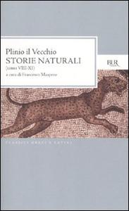Libro Storie naturali (Libri VIII-XI). Testo latino a fronte Plinio il Vecchio