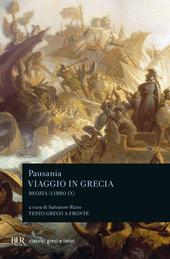 Viaggio in Grecia. Guida antiquaria e artistica. Testo greco a fronte. Vol. 9: Boezia.