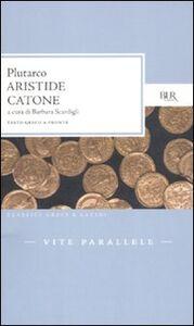Libro Vite parallele. Aristide-Catone. Testo greco a fronte Plutarco