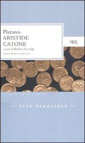 Vite parallele. Aristide-Catone. Testo greco a fronte