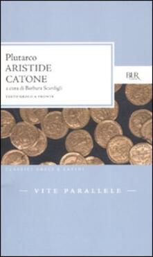 Vite parallele. Aristide-Catone. Testo greco a fronte.pdf