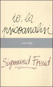 Libro Io, la psicoanalisi Sigmund Freud