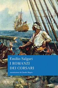 Libro I romanzi dei corsari Emilio Salgari