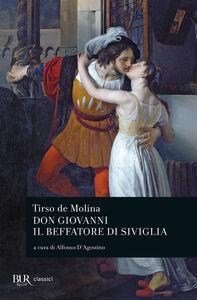 Libro Don Giovanni. Il beffatore di Siviglia. Testo spagnolo a fronte Tirso de Molina