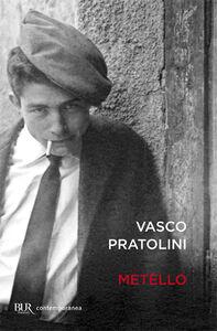 Libro Metello Vasco Pratolini