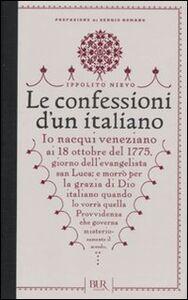 Foto Cover di Le confessioni di un italiano, Libro di Ippolito Nievo, edito da BUR Biblioteca Univ. Rizzoli