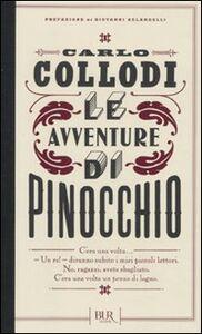 Foto Cover di Le avventure di Pinocchio, Libro di Carlo Collodi, edito da BUR Biblioteca Univ. Rizzoli