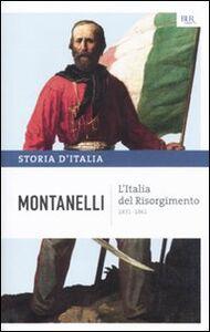 Foto Cover di Storia d'Italia. Vol. 8: L'Italia del Risorgimento (1831-1861)., Libro di Indro Montanelli, edito da BUR Biblioteca Univ. Rizzoli