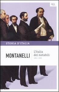 Storia d'Italia. Vol. 9: L'Italia dei notabili (1861-1900).