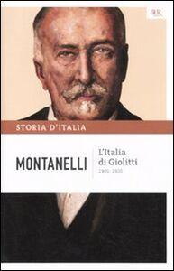 Libro Storia d'Italia. Vol. 10: L'Italia di Giolitti (1900-1920). Indro Montanelli