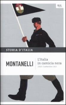 Storia d'Italia. Vol. 11: Italia in camicia nera (1919- 3 settembre 1925), L'.