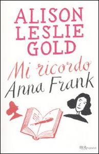 Libro Mi ricordo Anna Frank Alison L. Gold