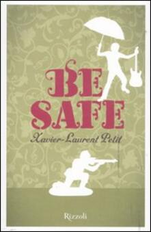 Be safe - Xavier-Laurent Petit - copertina