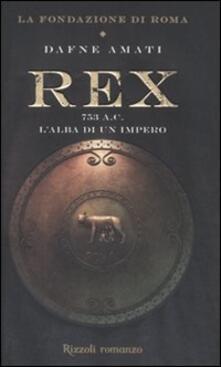 Camfeed.it Rex. 753 a. C. L'alba di un Impero Image