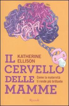 Camfeed.it Il cervello delle mamme Image