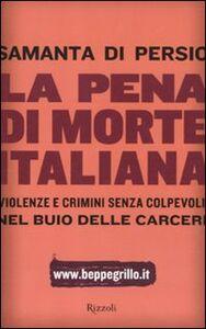 Foto Cover di La pena di morte italiana, Libro di Samanta Di Persio, edito da Rizzoli