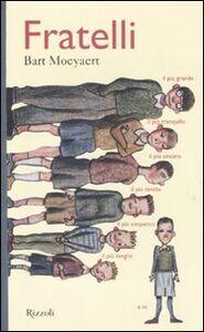 Foto Cover di Fratelli, Libro di Bart Moeyaert, edito da Rizzoli