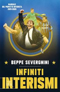 Libro Manuale del perfetto interista. Edizione definitiva Beppe Severgnini